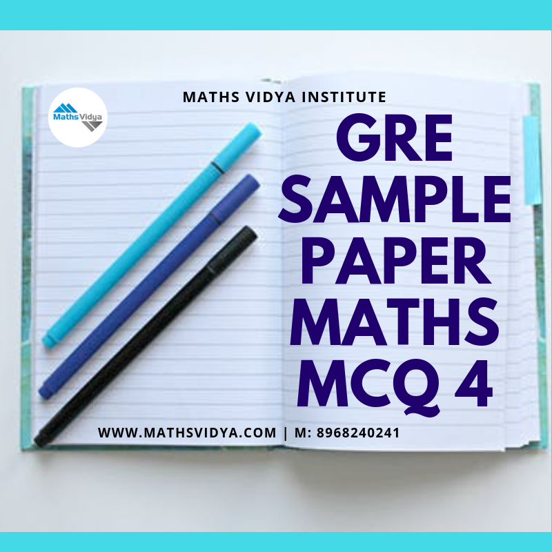 GRE Quantitative Maths Practice Sample Paper Test 4 | Maths